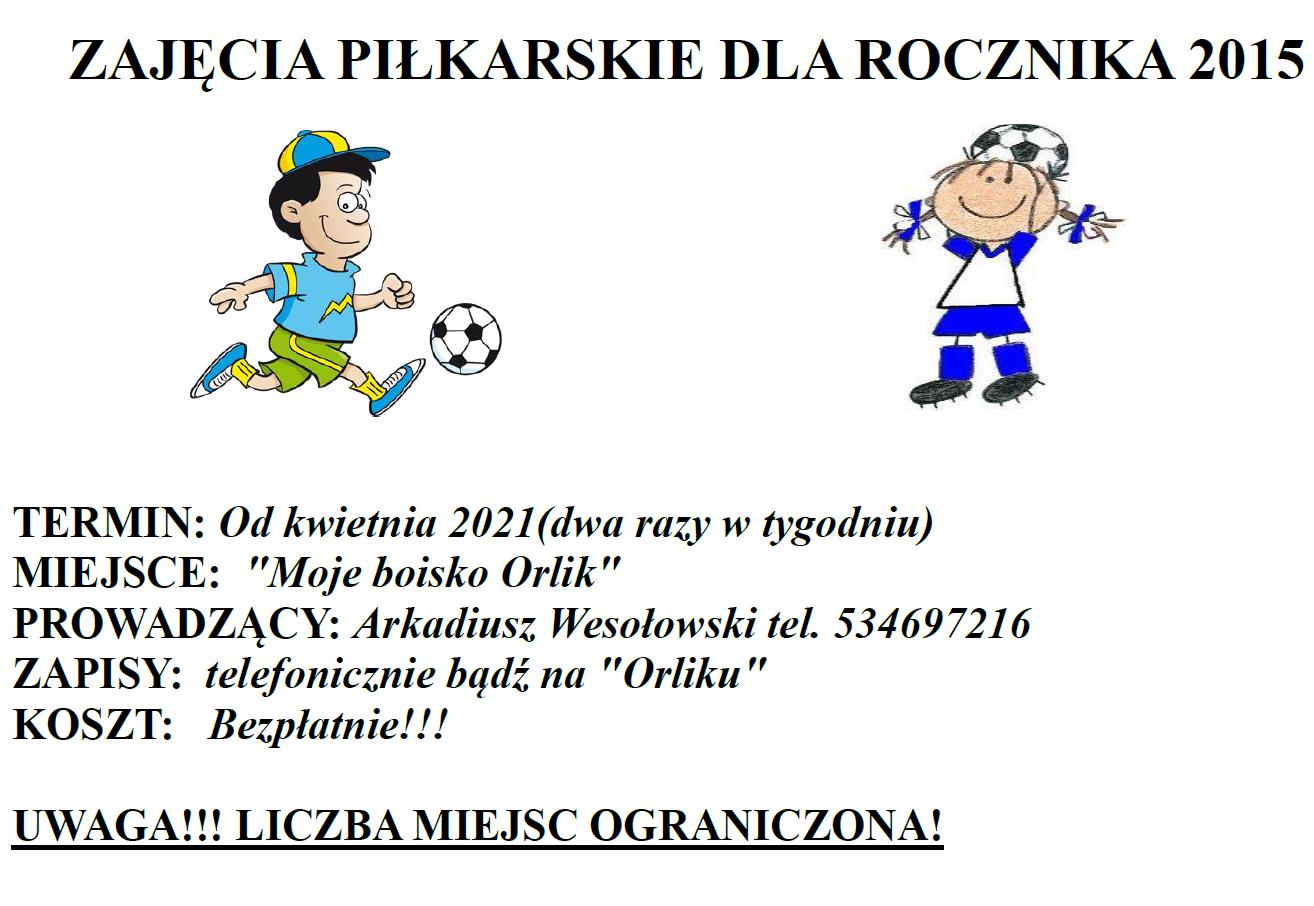 Zajęcia piłkarskie dla rocznika 2015